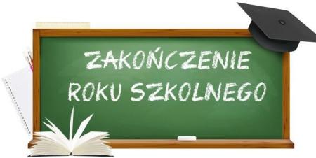 Organizacja zakończenia roku szkolnego 2019/2020 (aktualizacja)