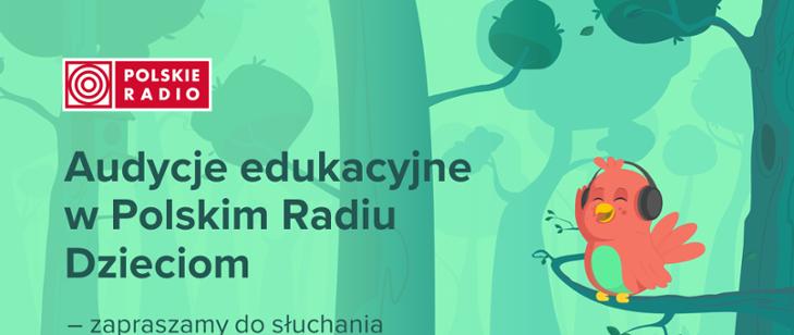 Audycje edukacyjne w Polskim Radiu Dzieciom
