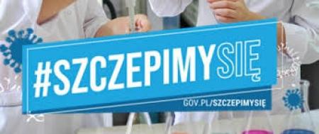 #SzczepimySię - rządowa akcja zachęcająca do szczepień przeciwko COVID 19